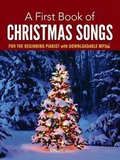 A First Book of Christmas Songs for the Beginning Pianist : With Downloadable MP3s by Bergerac (2014, Paperback)