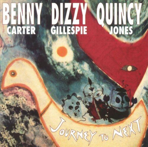 1 von 1 - CD Benny Carter, Dizzy Gillespie, Quincy Jones - Journey to Next
