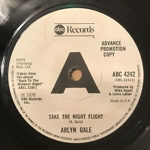 "Arlyn Gale - Take The Night Flight 7"" Vinyl 1978 Advance Promotional Copy abc"