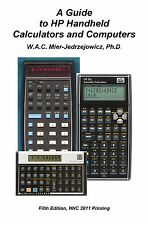 A Guide to HP Handheld Calculators and Computers by W. A. C. Mier-Jedrzejowicz (1997, Trade Paperback, Revised edition)