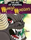 Drawing Manga Monsters by David Antram (Hardback, 2015)
