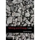 Mining and Energy Law by Samantha Hepburn (Paperback, 2015)