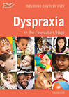 Including Children with Dyspraxia in the Foundation Stage by Sharon Drew (Paperback, 2010)