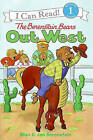 The Berenstain Bears Out West by Jan Berenstain, Stan Berenstain (Hardback, 2006)