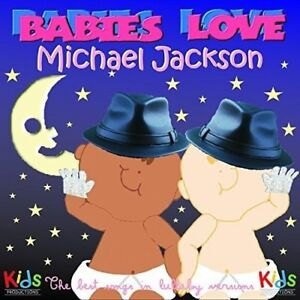 Details about New: BABIES LOVE MICHAEL JACKSON - Best Songs In Lullaby  Versions - CD (Mancebo)