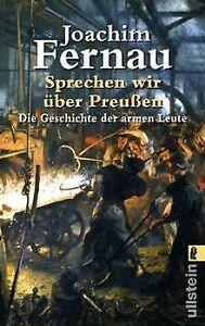 Sprechen-wir-ueber-Preussen-Die-Geschichte-der-armen-Leu-Buch-Zustand-gut