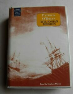 The Ionian Mission Patrick O'Brian unabridged 13 audio cassettes Stephen Thorne
