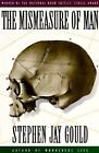 The Mismeasure of Man by Stephen Jay Gould (1993, Paperback)