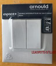 Double Interrupteur Va et Vient AVEC GRIFFES Arnould ESPACE 50402 ou 60102