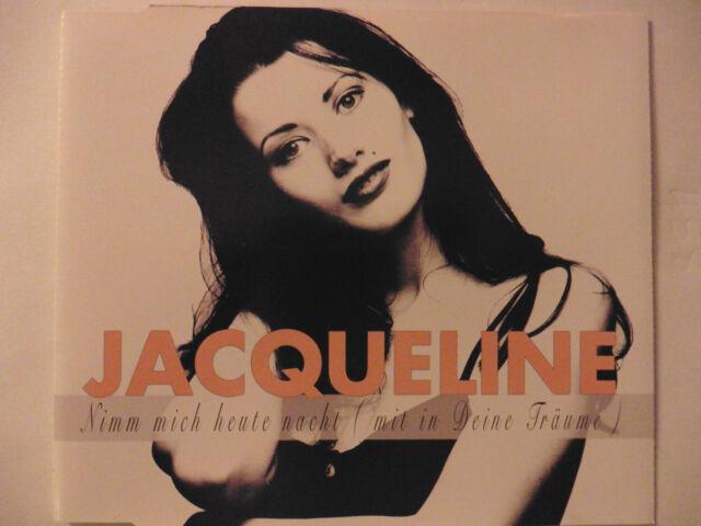 Jacqueline Nimm mich heute Nacht (mit in Deine Träume) Maxi - CD 4 Tracks 1994!