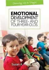 Growing up in Stages: Emotional Development of Three- and Four-Year-Olds by...