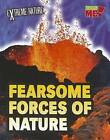 Fearsome Forces of Nature by Anita Ganeri (Paperback / softback, 2012)