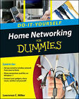 Home Networking Do-it-Yourself For Dummies by B. Mitchell, Lawrence C. Miller, Greg Holden (Paperback, 2011)