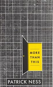 More-than-this-by-Patrick-Ness-New-Paperback-Book