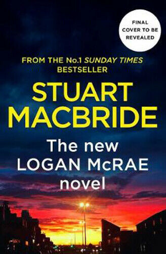 All That's Dead (Logan McRae Series Book 12) By Stuart MacBride (Hardback,  2019)