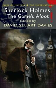 Sherlock-Holmes-The-Games-Afoot-Wordsworth-Mystery-amp-Supernatural-Tales-of