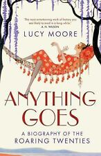 Anything Goes: A Biography of the Roaring Twenties-ExLibrary