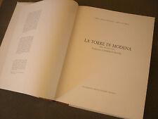 "LA TORRE DI MODENA ""LA GHIRLANDINA"" 1975 203Pag.+210 Figure Roberto Salvini"
