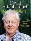 New Life Stories: More Stories from His Acclaimed Radio 4 Series by Sir David Attenborough (Hardback, 2011)