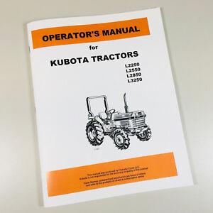 kubota l2250 l2550 l2850 l3250 tractor operators owners manual rh ebay com Kubota L2550 Craigslist kubota l2550 operator's manual