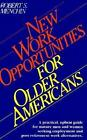 Work Opportunities for Older Americans 9780595094738 by Robert S Menchin