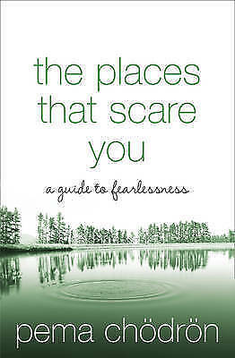 1 of 1 - Places That Scare You: A Guide To Fearlessness by Pema Chodron (Paperback, 2004)