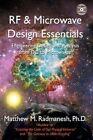 RF & Microwave Design Essentials 9781425972417 by Matthew M. Radmanesh Book