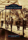 Yancey County by Kiesa Kay, Elaine McAlister Dellinger (Paperback / softback, 2011)