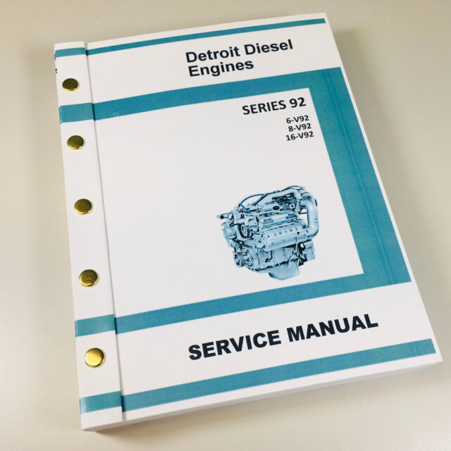GM DETROIT DIESEL SERIES 92 V92 6V92 8V92 16V92 ENGINE SERVICE REPAIR MANUAL