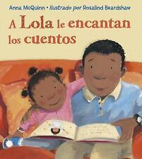 A Lola le encantan los cuentos (Spanish Edition), McQuinn, Anna