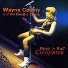 Rock 'N Roll Cleopatra [Import] by Jayne County/Wayne County & the Electric Chairs (CD, Jan-2004, RPM)