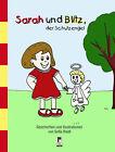 Sarah und Blitz, der Schutzengel von Sofia Riedl (2013, Gebundene Ausgabe)