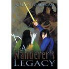 a Wanderer's Legacy 9781452052830 by Arjun Baokar Paperback