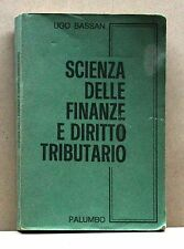 SCIENZA DELLE FINANZE E DIRITTO TRIBUTARIO - U. Bassan [Libro,VII edizione 1980]