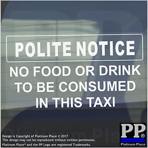 Educato avviso-niente Cibo//bevande ad essere consumati in questo TAXI Adesivo-Taxi Auto Firmare