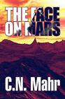 The Face on Mars by C N Mahr (Paperback / softback, 2007)