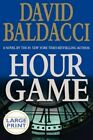 Hour Game by David Baldacci (Hardback, 2004)