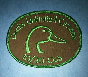 Very Rare Vintage Ducks Unlimited Canada 10 30 Club Hunting Patch Crest 755r Ebay