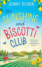 The Sunshine and Biscotti Club, Jenny Oliver, New Paperback Book
