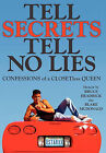 Tell Secrets - Tell No Lies: Confessions of a Closetless Queen by Bruce Headrick (Paperback / softback, 2011)