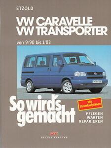 Transporter T4 Niedrigerer Preis Mit Vw Bus Reparaturanleitung So Wirds Gemacht Reparatur-handbuch Auf Der Ganzen Welt Verteilt Werden