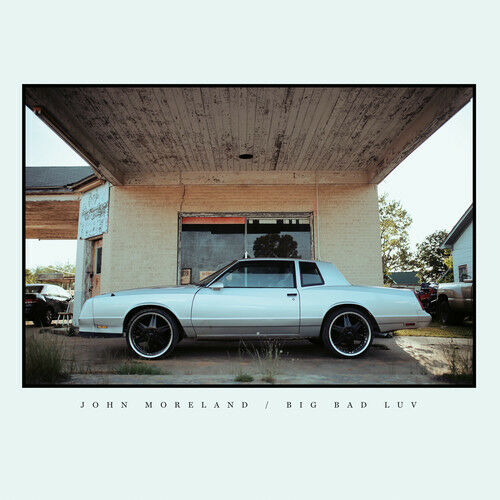 Big Bad Luv - John Moreland (2017, CD NEW)