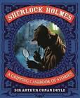 Sherlock Holmes: A Gripping Casebook of Stories by Sir Arthur Conan Doyle (Hardback, 2015)