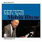 Melvin Rhyne - Mel's Spell (2000)