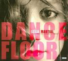 Dance Floor [Digipak] by Leila Martial (CD, May-2012, Outnote Records)