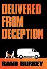 Delivered from Deception by Rand Burkey (Hardback, 2011)