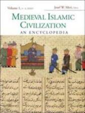 Medieval Islamic Civilization: An Encyclopedia (Routledge Encyclopedias of the