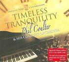 Timeless Tranquility: 20 Year Celebration [Digipak] by Phil Coulter (CD, Feb-2008, Shanachie Records)