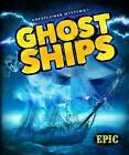 Ghost Ships by Lisa Owings (Hardback, 2015)