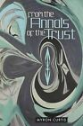From the Annals of the Trust by Myron Curtis (Paperback / softback, 2013)